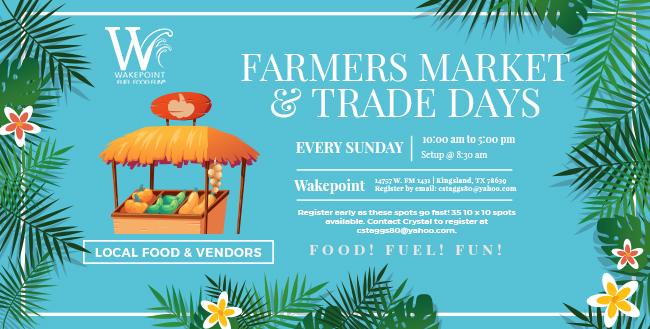 Farmer's Market and Trade Days