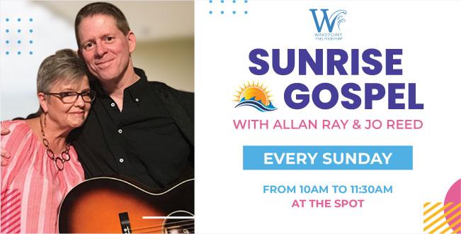 Allan Ray & Jo Reed - Sunrise Gospel